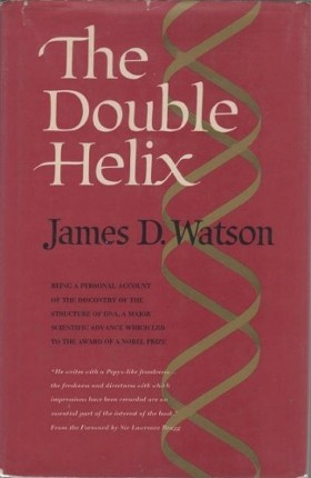 James D Watson The Double Helix, First US Edition, 1969