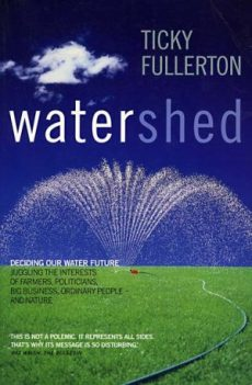 Ticky Fullerton, Watershed, 2001