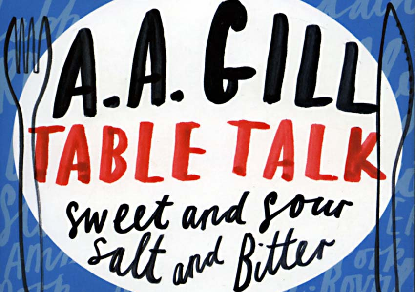 AA Gill Table Talk Feature