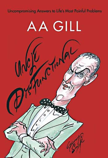 AA Gill Uncle Dysfunctional 2017